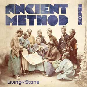 Livingstone – Ancient Methods (Remix EP)